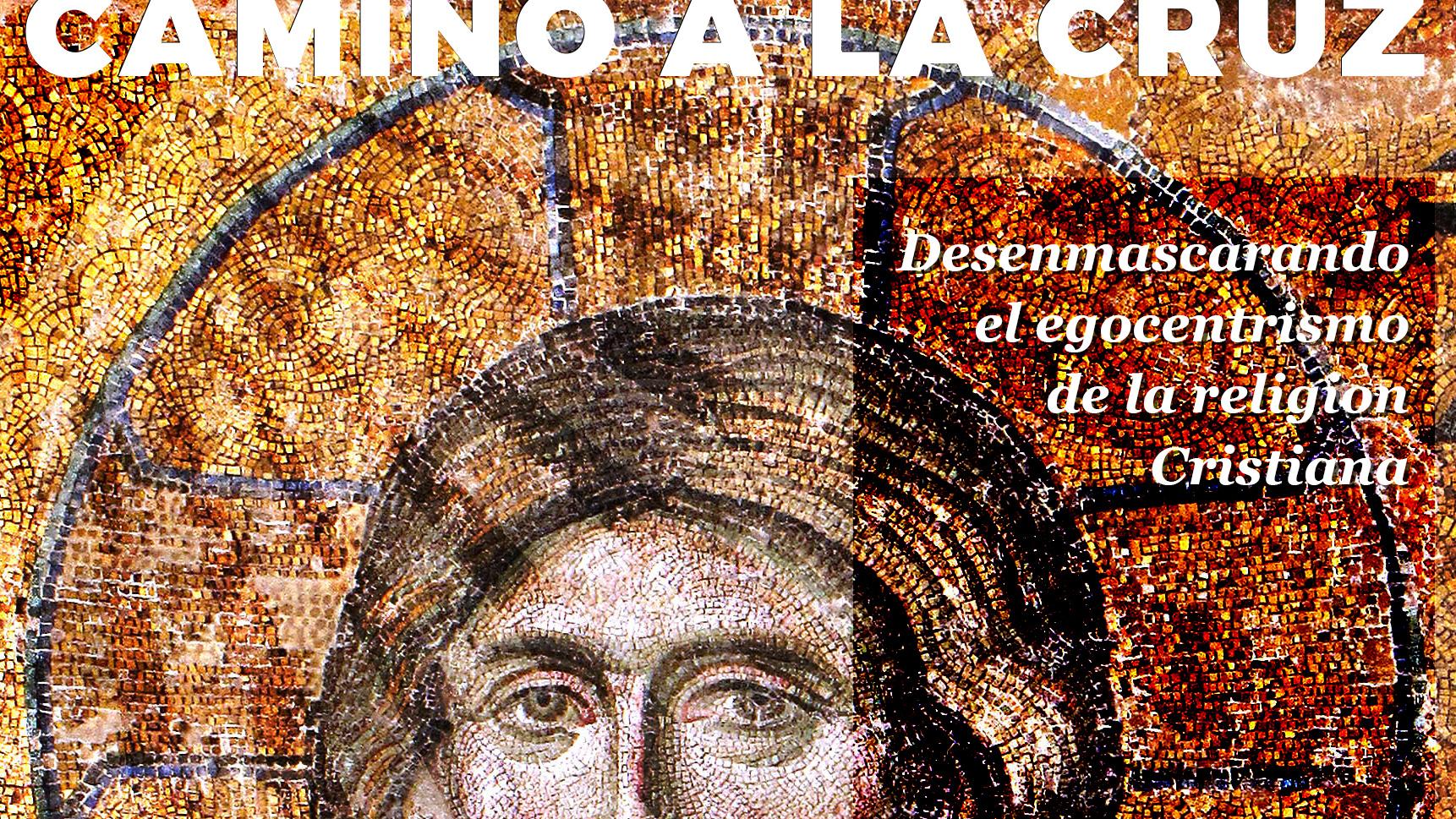 Camino a la Cruz - Fe y Obras