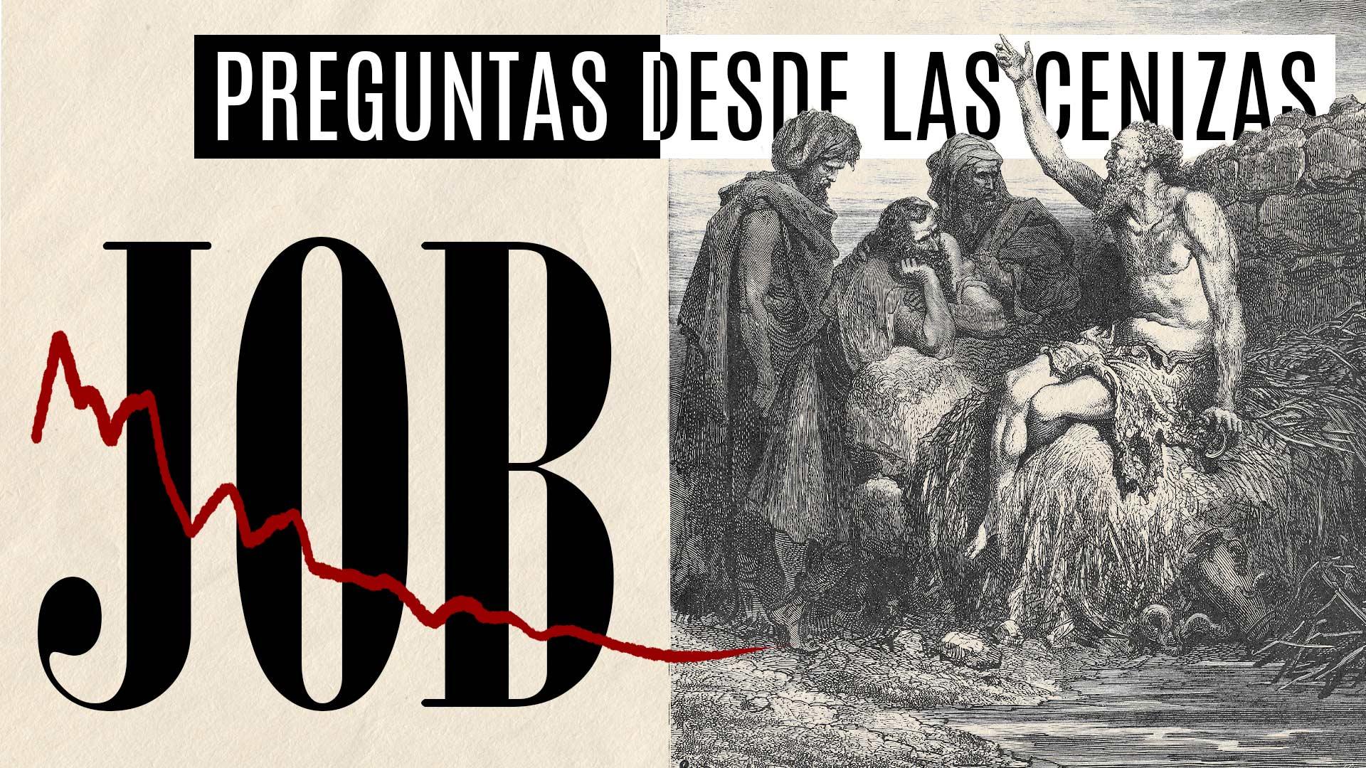 De las Cenizas al Torbellino:  Dios responde a Job